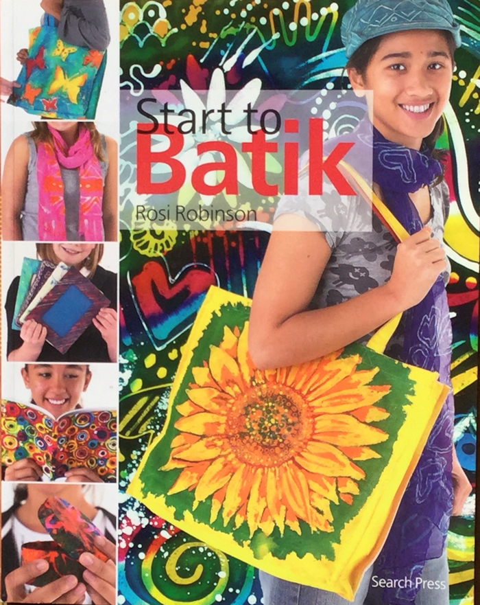 Start to Batik by Rosi Robinson